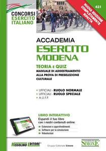 Accademia Esercito Modena. Teoria e quiz. Manuale di addestramento alla prova di preselezione culturale. Con aggiornamento online - copertina