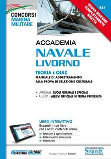 Camfeed.it Accademia Navale Livorno. Teoria e quiz. Manuale di addestramento alla prova di selezione culturale. Con aggiornamento online Image