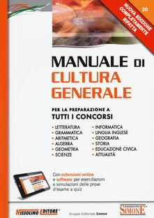 Daddyswing.es Manuale di cultura generale. Per la preparazione a tutti i concorsi. Con aggiornamento online Image