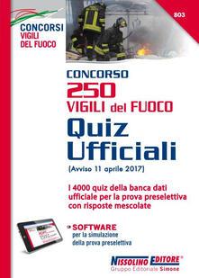 Steamcon.it Concorso 250 Vigili del fuoco. Quiz ufficiali. Con Contenuto digitale (fornito elettronicamente) Image