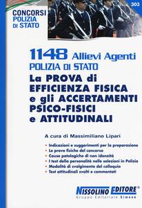 1148 allievi agenti Polizia di Stato. La prova di efficienza fisica e gli accertamenti psico-fisici e attitudinali - copertina