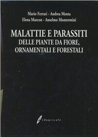 Malattie e parassiti delle piante da fiore, ornamentali e forestali