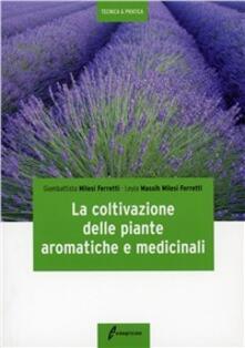 La coltivazione delle piante aromatiche e medicinali.pdf