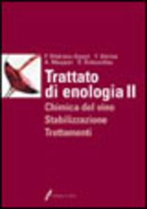 Trattato di enologia. Vol. 2: Chimica del vino, stabilizzazione e trattamenti. - Pascal Ribéreau-Gayon,Yves Glories,Alain Maujean - copertina