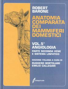 Osteriacasadimare.it Anatomia comparata dei mammiferi domestici. Vol. 5\2: Vene e sistema linfatico. Image