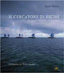 Il cercatore di esche. In viaggio. Storie di terra e di mare - Egidio Trainito - copertina