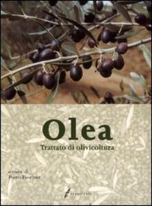 Olea. Trattato di olivicoltura - copertina