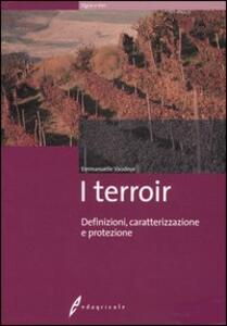 I terroir. Definizioni, caratterizzazione e protezione - Emmanuelle Vaudour - copertina
