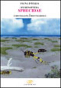 Hymenoptera sphecidae. Vol. 40 - Guido Pagliano,Enrico Negrisolo - copertina