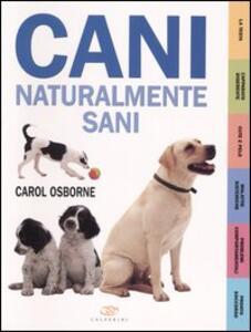 Cani naturalmente sani - Carol Osborne - copertina