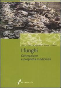 I funghi. Coltivazione e proprietà medicinali - copertina