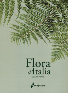 Flora d'Italia. Vol. 1 - Sandro Pignatti - copertina