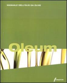 Oleum. Manuale dellolio da olive.pdf