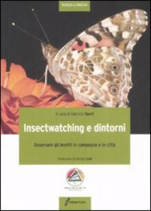 Mercatinidinataletorino.it Insectwatching. Osservare gli insetti in campagna e in città Image