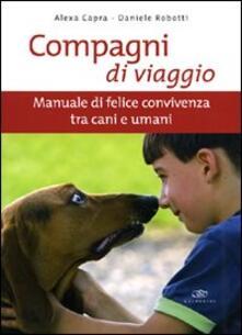 Winniearcher.com Compagni di viaggio. Manuale di felice convivenza tra cani e umani Image