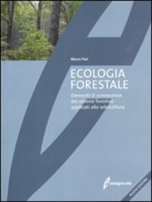 Nordestcaffeisola.it Ecologia forestale. Elementi di conoscenza dei sistemi forestali applicati alla selvicoltura Image