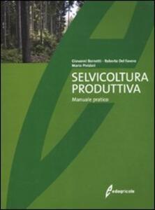 Selvicoltura produttiva. Manuale tecnico