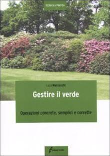 Letterarioprimopiano.it Gestire il verde. Operazioni concrete, semplici e corrette Image