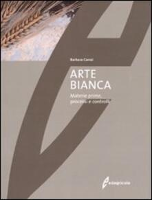 Arte bianca. Materie prime, processi e controlli.pdf