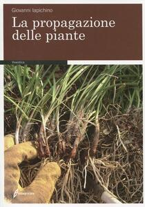 La propagazione delle piante - Giovanni Iapichino - copertina
