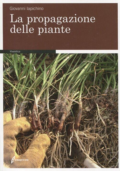 La propagazione delle piante