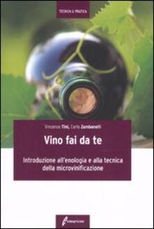 Il vino fai da te. Introduzione allenologia e alla tecnica della microvinificazione.pdf