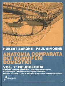 Anatomia comparata dei mammiferi domestici. Vol. 7\2: Neurologia. Sistema nervoso periferico, ghiandole endocrine, estesiologia.