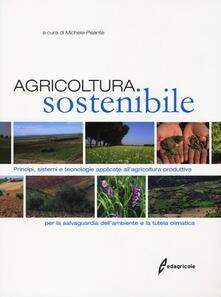 Promoartpalermo.it Agricoltura sostenibile. Principi, sistemi e tecnologie applicate all'agricoltura produttiva per la salvaguardia dell'ambiente e la tutela climatica Image