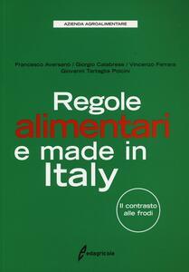 Regole alimentari e made in Italy. Il contrasto alle frodi - copertina