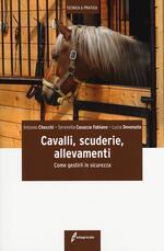 Cavalli, scuderie, allevamenti. Come gestirli in sicurezza