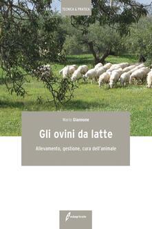 Criticalwinenotav.it Gli ovini da latte. Allevamento, gestione, cura dell'animale Image
