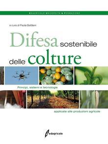 Osteriacasadimare.it Difesa sostenibile delle colture. Principi, sistemi e tecnologie applicate alle produzioni agricole Image