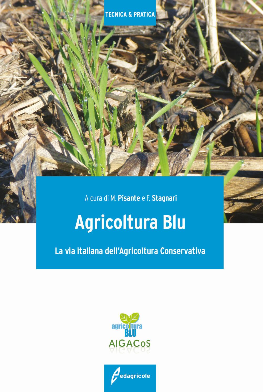 Image of Agricoltura blu. La via italiana dell'agricoltura conservativa