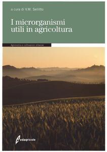 Libro I microrganismi utili in agricoltura