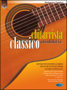 Ipabsantonioabatetrino.it Chitarrista classico autodidatta. Con CD Audio Image