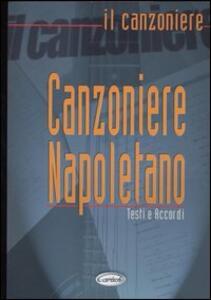 Canzoniere Napoletano. Testi e accordi