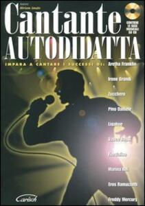 Libro Cantante autodidatta. Con CD Audio Miriam Amato