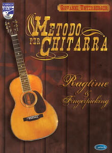 Metodo per chitarra. Ragtime & fingerstyle. Con CD