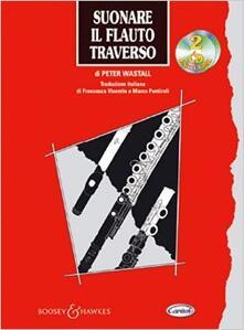 Suonare il flauto traverso. Con 2 CD Audio.pdf
