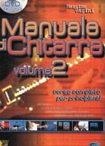 Manuale di chitarra. Con DVD. Vol. 2
