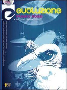 Evoluzione. Metodo per batteristi. Con CD