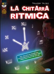 La chitarra ritmica. Con DVD