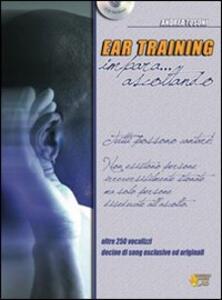 Ear training. Impara... ascoltando. Con CD