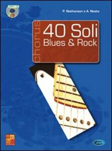 40 soli blues & rock. Con CD Audio