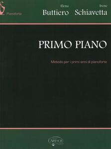 Primo piano. Metodo per i primi anni di pianoforte