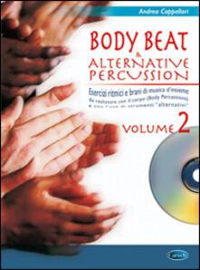 Steamcon.it Body beat & alternative percussions. Con CD Audio. Vol. 2 Image