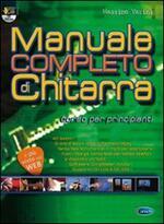 Manuale completo di chitarra. Corso per principianti. Con DVD