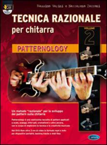 Tecnica razionale. Con DVD-ROM. Vol. 2: Patternology.