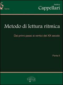 Metodo di lettura ritmica. dai primi passi ai vertici del XX secolo. Vol. 2
