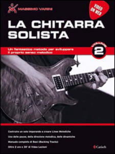 La chitarra solista. Video on web. Vol. 2
